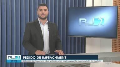 Câmara de Itaperuna, RJ, abre votação para pedir cassação do mandato do prefeito - Assista a seguir.