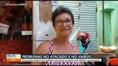Comerciantes e consumidores reclamam de problemas na feira de São Joaquim - O local tem problemas estruturais no esgoto, rede elétrica e pavimentação.