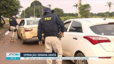 """PRF dá início a operação """"Semana Santa"""" - Atividades seguem até a próxima segunda-feira (21)"""