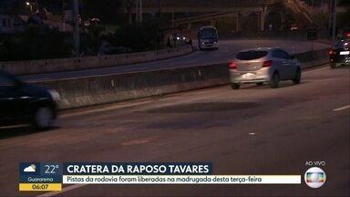 Pistas da Raposo Tavares são liberadas depois de solapamento - Cratera se abriu na altura do km 25 no sentido interior-capital