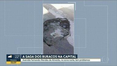 Mapa de buracos na capital já registra 161 reclamações de telespectadores - Zona leste é a região com maior número de ocorrências