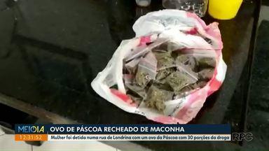 Ovo de Páscoa recheado de Maconha! - Produto foi apreendido com uma mulher numa rua de Londrina. Dentro do ovo havia 30 porções de maconha.