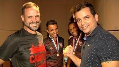 Vc vê no GE repercute o título do Atlético-GO no Goianão - Técnico e jogadores do Dragão falam dos bastidores da conquista