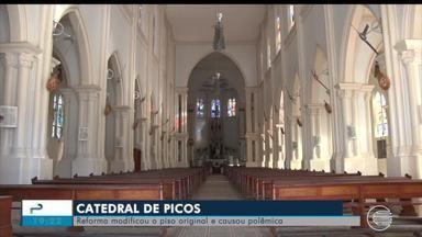 Mudanç ade piso na catedral de Picos gera discussão - Mudanç ade piso na catedral de Picos gera discussão