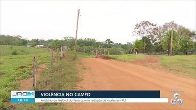 Rondônia diminui homicídios por conflitos agrários - Mas índices ainda preocupam pastoral da terra.