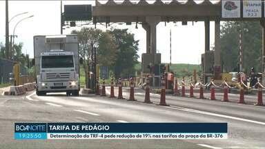 Justiça determina redução de 19% em tarifas de pedágio na região - A praça de pedágio da Viapar na BR-376 em Presidente Castelo Branco é uma das Concessionárias.