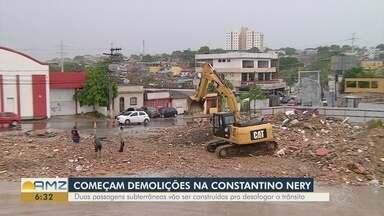 Fase de demolições tem início na Avenida Constantino Nery, em Manaus - Duas passagens subterrâneas vão ser construídas .