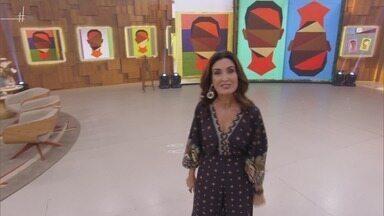Programa de 24/04/2019 - Fátima Bernardes recebe Paulinho Moska e Vera Holtz para um papo sobre relacionamentos abusivos e solidariedade. A música fica por conta do grupo Sorriso Maroto