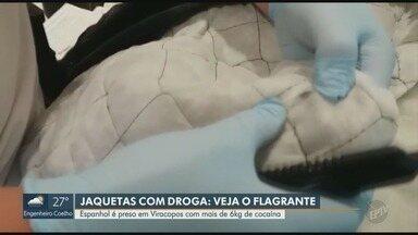 Espanhol é preso em Viracopos com mais de 6kg de cocaína - Droga estava alojada em bolsos falsos da jaqueta do suspeito.