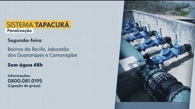 Bairros do Grande Recife ficam sem água devido a manutenção no Sistema Tapacurá - Serviço deve levar à suspensão do abastecimento no Recife, em Camaragibe e em Jaboatão dos Guararapes por 48 horas.