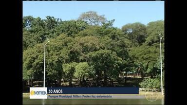 Parque Municipal Milton Prates completa 50 anos - Lugar serve de descanso e sossego.