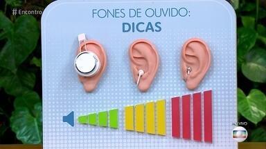 Fone de ouvido com som alto é o pior inimigo da audição - As pessoas aumentam o som para se manter desconectados dos barulhos externos. A associação entre o volume e o tempo de uso dos fones é o que causa o dano.