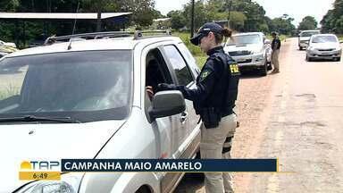 PRF participa da campanha 'Maio Amarelo'; ações garantem segurança nas estradas - Campanha mobiliza o poder público e sociedade civil. Em Santarém, fiscalizações são concentradas na BR-163.
