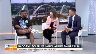 """Agenda de Diversão e Arte para o fim de semana tem entrevista com Baco Exu do Blues - O rapper baiano Baco Exu do Blues se apresenta em Brasília neste sábado (11) com o show de lançamento do disco """"Bluesman"""", eleito o melhor de 2018 pela revista Rolling Stone."""