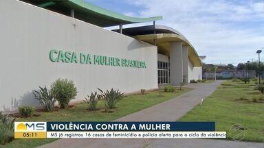 MS já registrou 16 casos de feminicídio este ano e polícia alerta para ciclo da violência - Uma mulher é morta por semana em Mato Grosso do Sul. Já são 16 casos de feminicídio aqui no estado. No fim de semana, uma jovem de 26 anos foi morta pelo ex-companheiro. Ela tinha uma medida protetiva contra o homem. A vítima tinha dois filhos que agora estão em um abrigo.