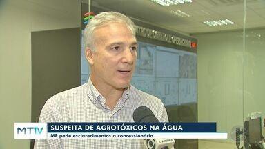 Concessionária fala sobre suspeita da presença de agrotóxicos na água que abastece Cuiabá - Concessionária fala sobre suspeita da presença de agrotóxicos na água que abastece Cuiabá.