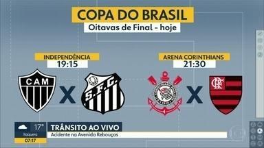 Times paulistas entram em campo pelas oitavas de final da Copa do Brasil - O Corinthians recebe o Flamengo, em Itaquera, no duelo conhecido como clássico das multidões. Já o Santos vai até Belo Horizonte para enfrentar o Atlético Mineiro.