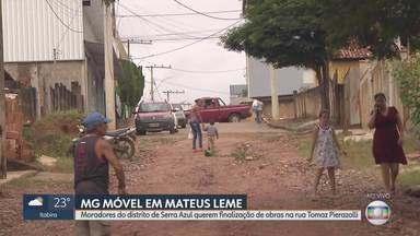 MG Móvel visita distrito de Serra Azul, em Mateus Leme - Moradores esperam por finalização de obra prometida para 2017. Secretário de Obras afimou que em 60 dias tudo estará pronto.