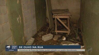 De Olho na Rua: moradores de Poços de Caldas pedem solução para prédio abandonado - De Olho na Rua: moradores de Poços de Caldas pedem solução para prédio abandonado