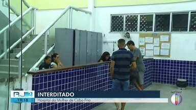 Hospital da Mulher em Cabo Frio, RJ, é interditado pelo Cremerj - Prefeito e secretário de Saúde assinaram uma carta de intenções que será apresentada para o Cremerj e Prefeitura mantém o atendimento.