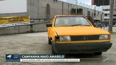 'Maio Amarelo': Campanha espalha carros batidos por pontos movimentados de Campinas - Campanha pretende conscientizar sobre a prevenção de acidentes.