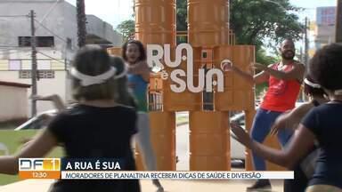 """O projeto da Globo """"A rua é sua"""" começou e a primeira parada foi em Planaltina - A ideia é incentivar as pessoas a fazerem atividades físicas, cuidarem da saúde, e ocuparem os espaços públicos das cidades. Neste domingo (19), o projeto vai para o Taguapark, das 8h às 11h."""