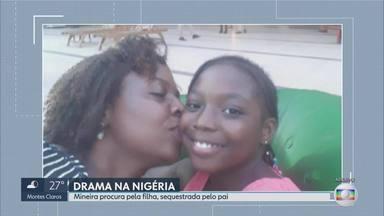 Mãe de menina sequestrada por pai em BH está na Nigéria em busca das filha - Michael Akinruli é considerado foragido pela justiça brasileira.