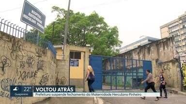 Prefeitura suspende fechamento de maternidade em Madureira - Herculano Pinheiro seria fechada, mas equipe técnica e pacientes protestaram.