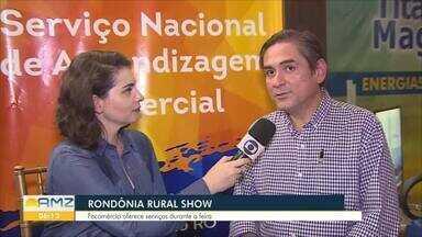 Federação do Comércio leva serviços assistenciais gratuitos à Rondônia Rural Show - Ji-Paraná recebe a feira agropecuária que reúne os produtores da região e muitos serviços oferecidos pelos parceiros. Carolina Brazil conversou com o presidente da Fecomércio, no BDA.