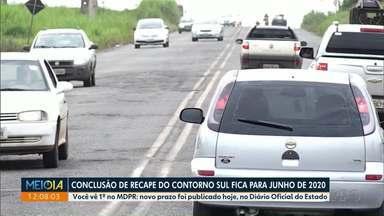 Conclusão do Contorno sul fica para junho de 2020 - Prazo foi publicado no Diário Oficial de hoje.