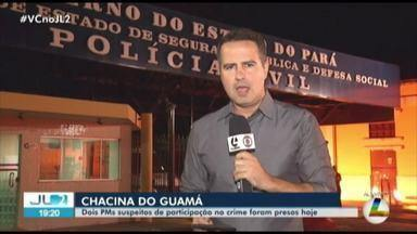 Polícia identifica cinco suspeitos de envolvimento na Chacina do Guamá, em Belém - Um PM foi preso e outro se entregou. Ainda há três suspeitos foragidos, dois deles policiais.