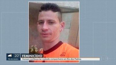 Homem confessa ter matado companheira em Rio das Pedras, Zona Oeste do Rio - Eva Aparecida da Silva, de 40 anos, foi encontrada na casa onde morava com golpes de marretada na cabeça.