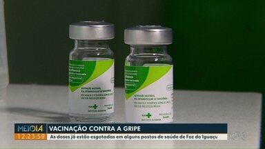 As doses da vacina da gripe já estão esgotadas em alguns postos de saúde de Foz do Iguaçu - É preciso se informar antes de procurar a unidade de saúde.