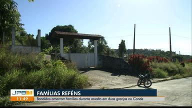 Bandidos invadem granjas no Conde e fazem famílias de reféns - Segundo os moradores, os assaltos estão comuns na região.