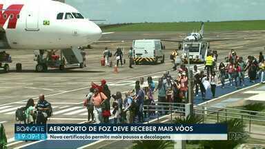 Aeroporto de Foz do Iguaçu deve receber mais voos - Nova certificação permite mais pousos e decolagens.