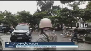 Nove pessoas são presas em operação da Polícia Civil em São Vicente - As operações aconteceram em duas comunidades nesta terça-feira (4).