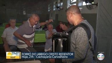 Forró solidário ajuda abrigo Cristo Redentor, em Jaboatão dos Guararapes - Beto Ortis e Toinho Mendes se apresentam no evento.