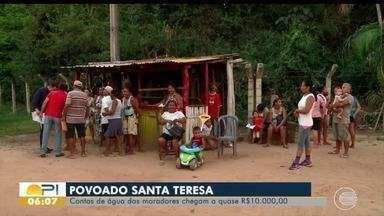 Moradores do povoado Santa Teresa reclamam de água sem qualidade e contas altas - Moradores do povoado Santa Teresa reclamam de água sem qualidade e contas altas