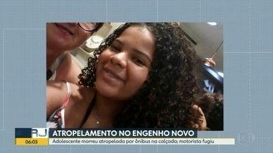 Adolescente morre atropelada por um ônibus na calçada, no Engenho Novo - Alessandra Almeida da Silva, 15 anos, estava junto da avó no Engenho Novo, andando pela calçada. Um ônibus subiu a calçada atropelou a adolescente. O motorista não prestou socorro. Um hospital particular se recusou a atender a vítima.