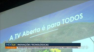 Tecnologia e inovação são temas de seminário em Curitiba - As inovações tecnológicas estão sendo discutidas hoje num encontro com profissionais de tvs, rádios e mídias digitais da região sul do país.