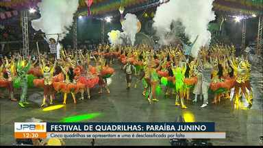 Confira as quadrilhas que se apresentaram do Festival de Santa Rita - Cinco quadrilhas se apresentam e uma é desclassificada por falta.