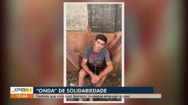 Dentista que vivia num barraco, consegue emprego e casa em João Pessoa - Ele recebeu ajuda graças a campanhas nas redes sociais.
