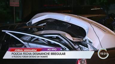 Polícia fecha desmanche clandestino de carros em Taubaté - Confira as informações.