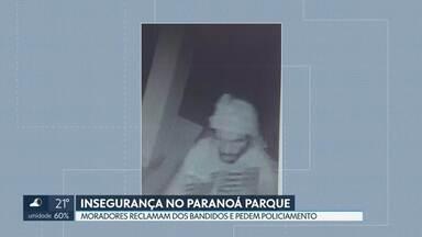 Ação de bandidos preocupa moradores do Paranoá Parque - Eles reclamam dos furtos e roubos constantes e pedem mais policiamento na região. A polícia Militar diz que houve uma redução dos crimes na área, no início do ano, em relação ao ano passado.