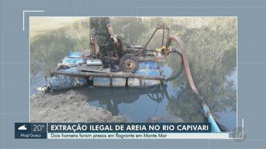 Dois são presos suspeitos de extradição ilegal e desmatamento, em Monte Mor - Dupla foi presa em flagrante, no Rio Capivari, na manhã desta terça-feira (18).