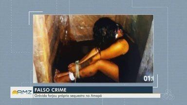 Grávida forjou próprio sequestro no Amapá - Grávida forjou próprio sequestro no Amapá
