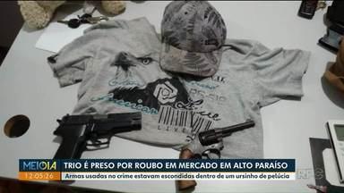 Ladrões são presos com armas escondidas dentro de ursinho de pelúcia - Trio foi preso depois de roubar um mercado em Alto Paraíso.