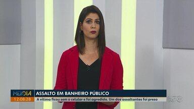 Homem é assaltado em banheiro público, em Ponta Grossa - Um dos bandidos foi preso pela polícia.