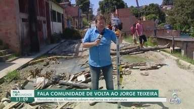 Fala Comunidade volta ao Jorge Teixeira para acompanhar infraestrutura da rua Alfazema - Fala Comunidade volta ao Jorge Teixeira para acompanhar infraestrutura da rua Alfazema