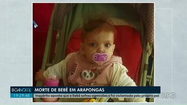 Polícia confirma morte de bebê por agressão em Arapongas - A RPC teve acesso ao inquérito, que detalha as agressões e levou à prisão preventiva de mais dois investigados.